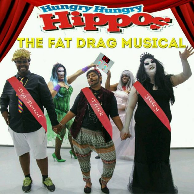 Promo photo of Hungry Hungry Hippos - The Fat Drag Musical, 2016. Left to right: Morgan, Franny, Akriti, Kamika, Bridget. Photo credit: Fonna Seidu