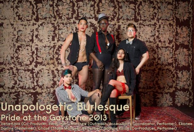 Unapologetic Burlesque, killin' it. June 2013. Gladstone Hotel Photo Credit: Max+Gna Left to Right: kumari, Matthew, Ebonee, Shaunga, Chase
